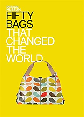 Fifty Bags That Changed the World 9781840915709