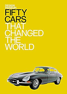 Fifty Cars That Changed the World 9781840915365