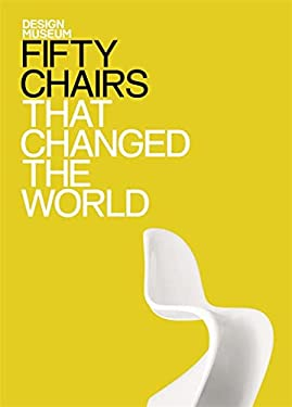 Fifty Chairs That Changed the World 9781840915402