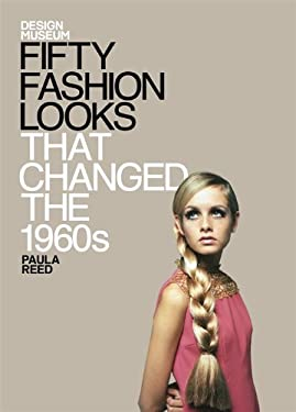 Fifty Fashion Looks That Made the 1960's 9781840916041