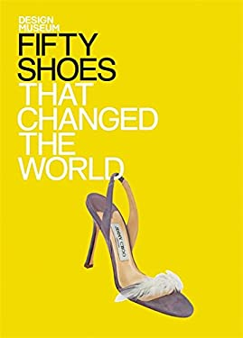 Fifty Shoes That Changed the World 9781840915396