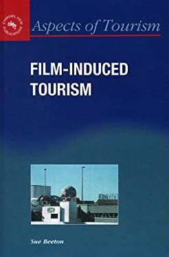 Film-Induced Tourism 9781845410148