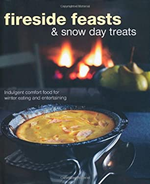 Fireside Feasts and Snow Day Treats 9781849752602