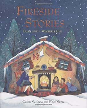 Fireside Stories: Tales for a Winter's Eve 9781846860652