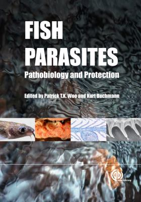 Fish Parasites: Pathobiology and Protection 9781845938062