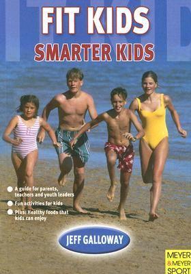 Fit Kids, Smarter Kids 9781841261935