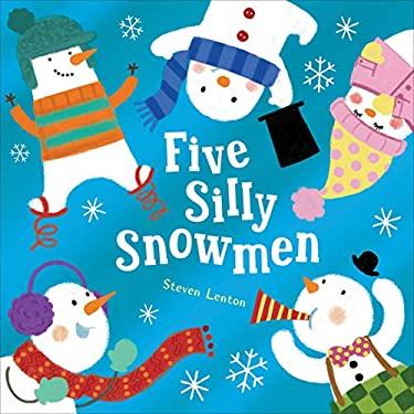 Five Silly Snowmen 9781848954953