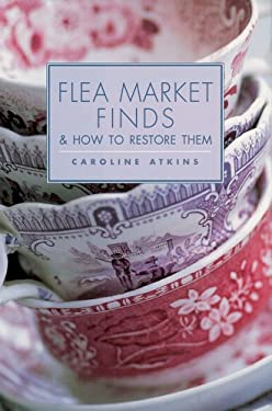 Flea Market Finds & How to Restore Them 9781843403289