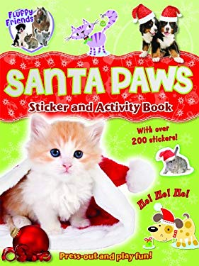 Fluffy Friends Santa Paws: Sticker, Press-out and Activity 9781849588324