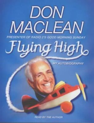 Flying High: My Autobiography