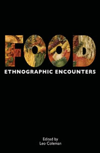 Food: Ethnographic Encounters 9781847889072