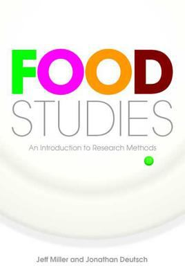 Food Studies: An Introduction to Research Methods 9781845206802