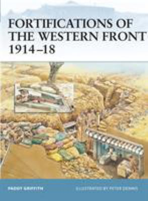 Fortifications of the Western Front 1914-18 9781841767604