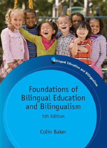 Foundations of Bilingual Education and Bilingualism 9781847693556