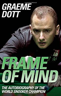 Frame of Mind: The Autobiography of the World Snooker Champion 9781843583462