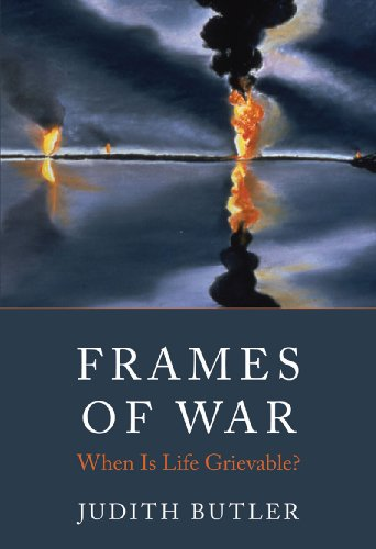 Frames of War: When Is Life Grievable? 9781844676262