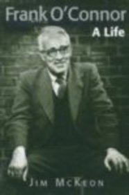 Frank O'Connor: A Life 9781840180824