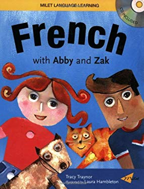 French with Abby and Zak [With CD] 9781840594904