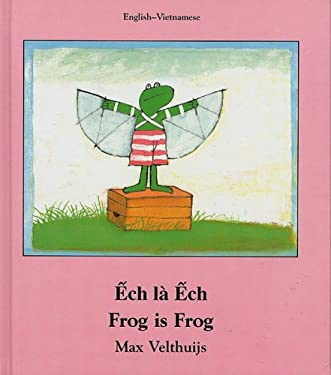Frog Is Frog (Vietnamese-English) 9781840592153