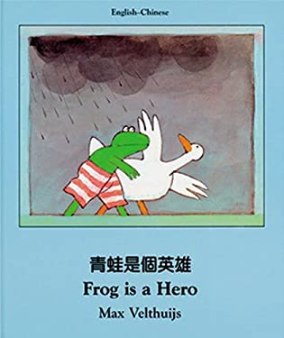 Frog Is a Hero (Chinese-English) 9781840592016