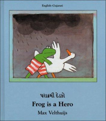 Frog Is a Hero (English-Gujatari) 9781840591859