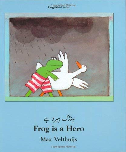 Frog Is a Hero (Urdu-English) 9781840592061