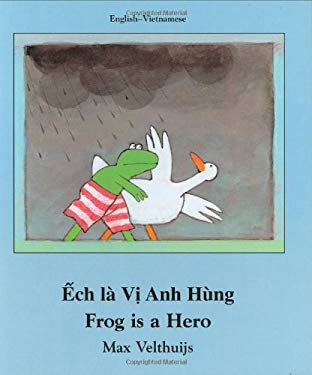 Frog Is a Hero (Vietnamese-English) 9781840592078
