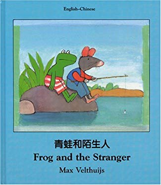 Frog and the Stranger (Chinese-English) 9781840591842