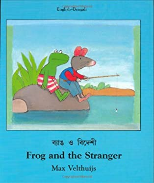 Frog and the Stranger (English-Bengali) 9781840591873