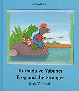 Frog and the Stranger (Turkish-English) 9781840591897