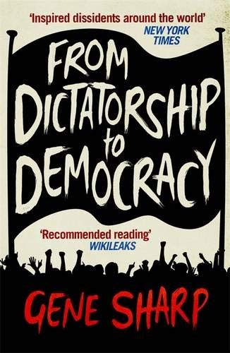 From Dictatorship to Democracy 9781846688393