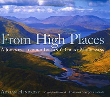 From High Places: A Journey Through Ireland's Great Mountains 9781845889890
