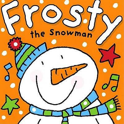 Frosty the Snowman 9781847333681