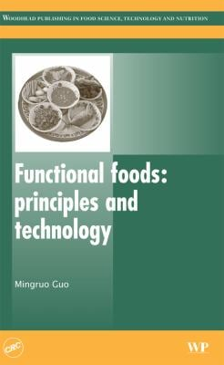 Functional Foods: Principles and Technology 9781845695927