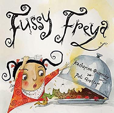 Fussy Freya 9781845075118