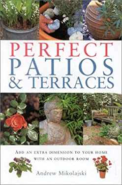 Gardening Essentials: Perfect Patios and Terraces 9781842156889