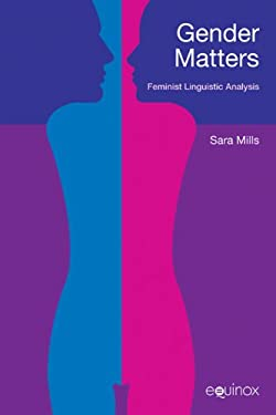 Gender Matters: Feminist Linguistc Analysis 9781845534967