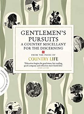 Gentleman's Pursuits: A Country Miscenllany for the Discerning 9781849837668
