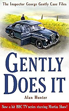 Gently Does It. Alan Hunter