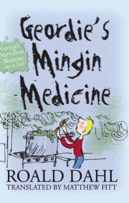 Geordie's Mingin Medicine 9781845021603