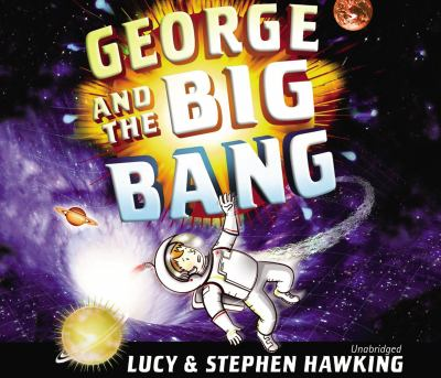 George and the Big Bang 9781846577543