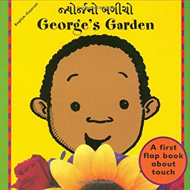 George's Garden (Gujarati-English) 9781840591668