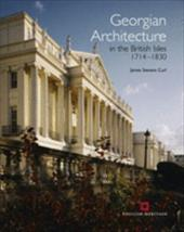 Georgian Architecture in the British Isles 1714-1830 (Second Edition) 12812354