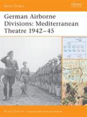 German Airborne Divisions: Mediterranean Theatre 1942-45