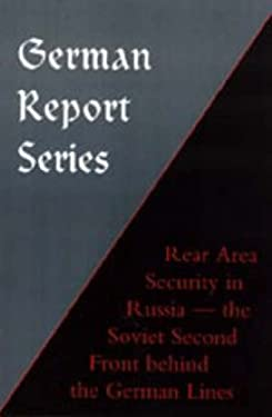 German Report Series: Rear Area Security in Russia 9781843426141