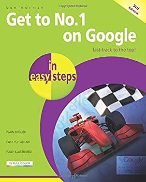 Get to No. 1 on Google in Easy Steps 9781840785333