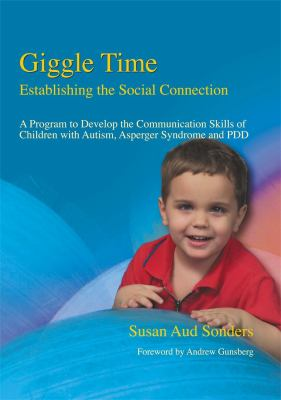 Giggle Time: Establishing the Social Connection 9781843107163