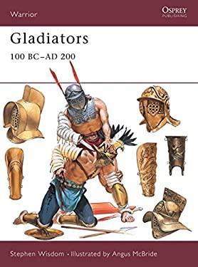 Gladiators: 100 BC-Ad 200 9781841762999