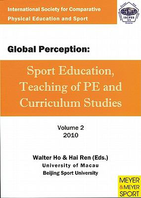 Global Perception: Sport Education, Teaching of Physical Education and Curriculum Studies