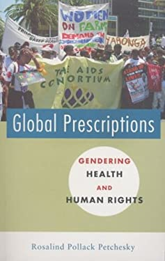 Global Prescriptions: Gendering Health and Human Rights 9781842770047